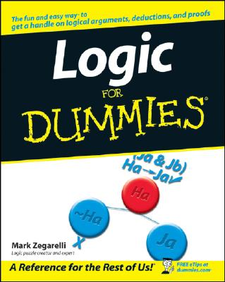 Logic for Dummies By Zegarelli, Mark